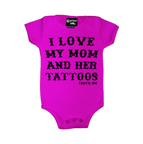 I Love My Mom and Her Tattoos Infant's Onesie