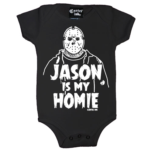 Jason is my Homie Infant's Onesie