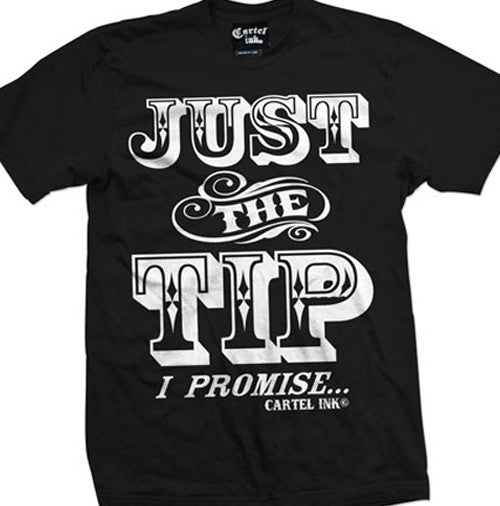 Just the Tip Men's T-Shirt