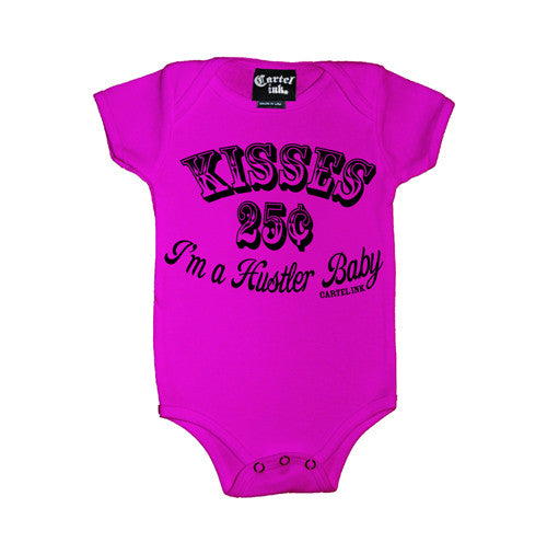 Kisses 25¢ I'm A Hustler Baby, Infant's Onesie