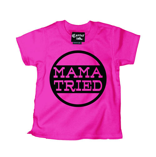 Mama Tried Kid's T-Shirt