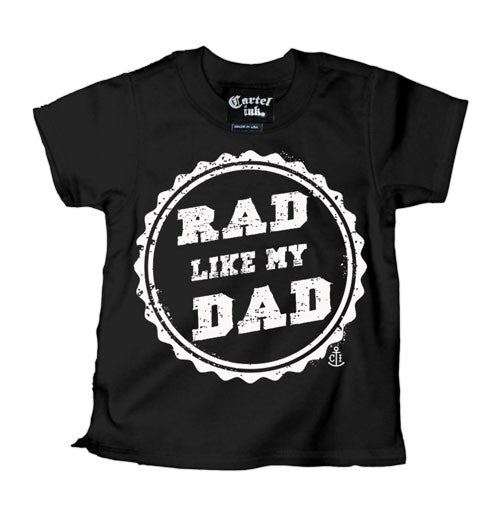 Rad Like My Dad Kid's T-Shirt
