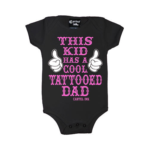 This Kid Has a Cool Tattooed Dad Infant's Onesie