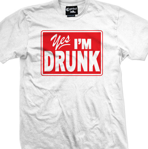 Yes, I'm Drunk Men's T-Shirt
