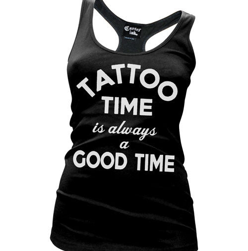 Tattoo Time is Always a Good Time Women's Racer Back Tank Top