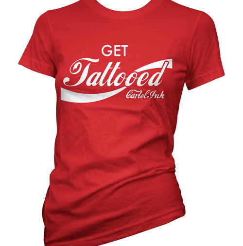 Get Tattooed Women's T-Shirt