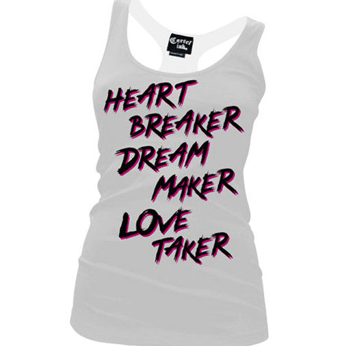 Heart Breaker Dream Maker, Love Taker Women's Racer Back Tank Top