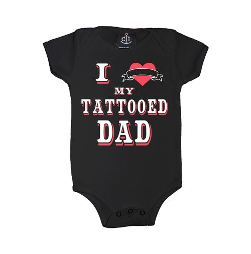 I Love My Tattooed Dad Infant's Onesie