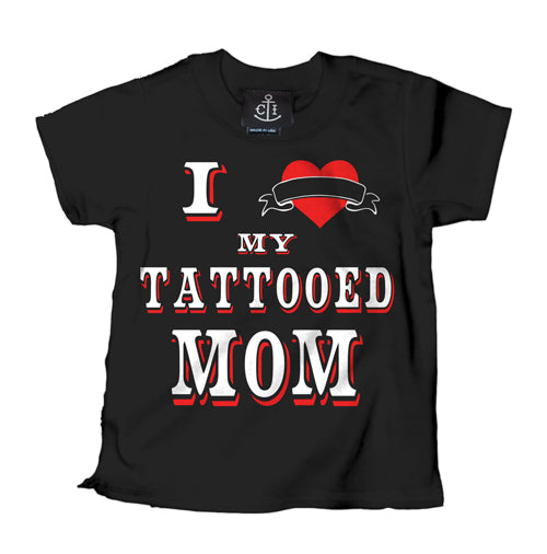 I Love My Tattooed Mom Kid's T-Shirt