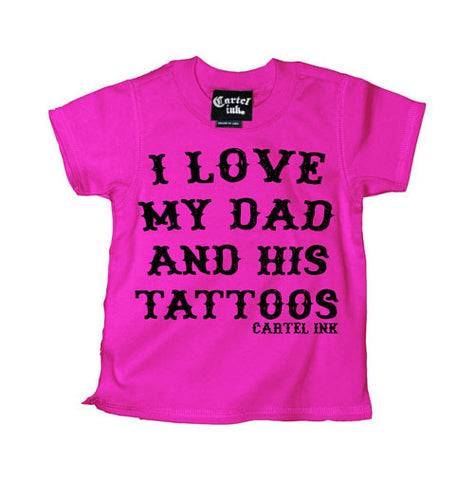 I Love My Dad and His Tattoos Kid's T-Shirt