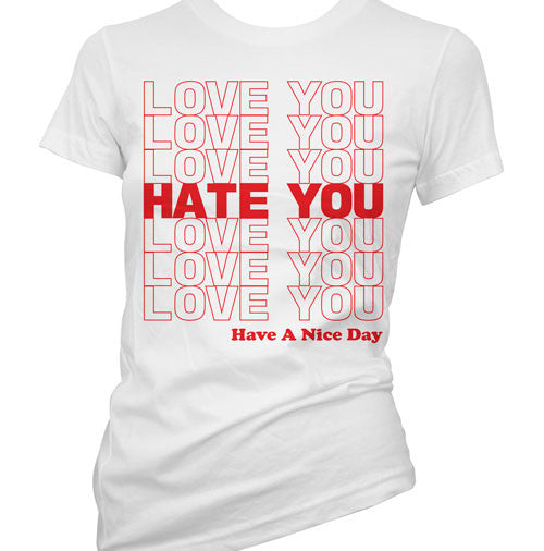 Love You Hate You Women's T-Shirt