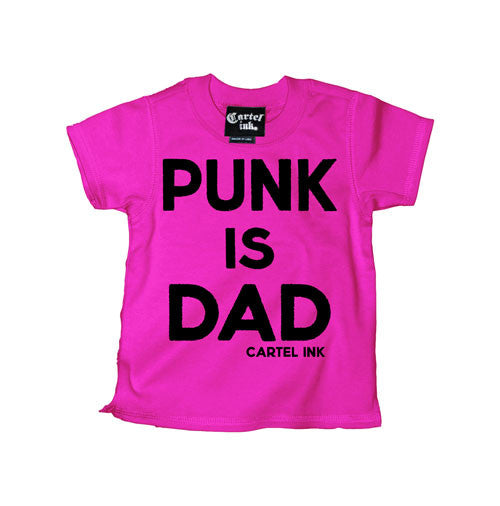 Punk is Dad Kid's T-Shirt