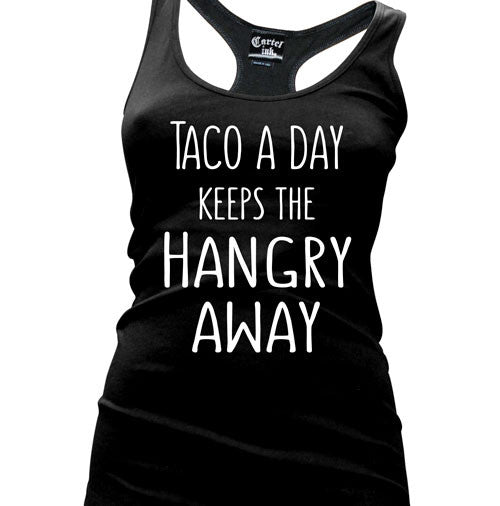 taco a day keeps the hangry away