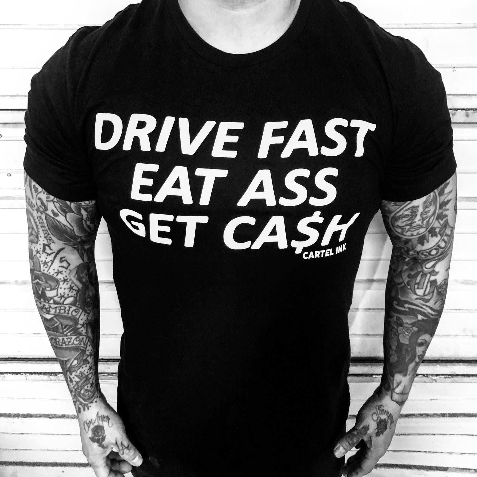 Drive fast, Eat Ass, Get Cash Men's T-Shirt
