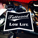 Tattooed Low Life Sticker