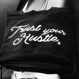 Trust Your Hustle Men's T-Shirt
