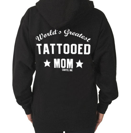 World's Greatest Tattooed Mom Hooded Sweatshirt