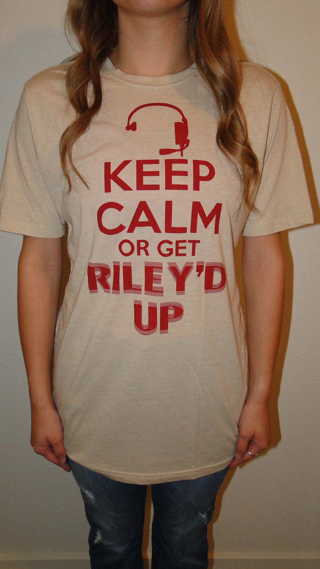 """Keep Calm or Get Riley'd Up"" Gameday Tee"