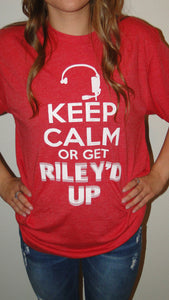 """Keep Calm or Get Riley'd up"" Red Gameday Tee"