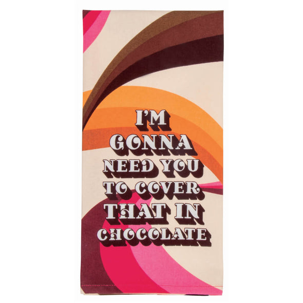 Cover That In Chocolate Kitchen Towel