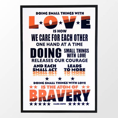 Doing Small Things with Love Print