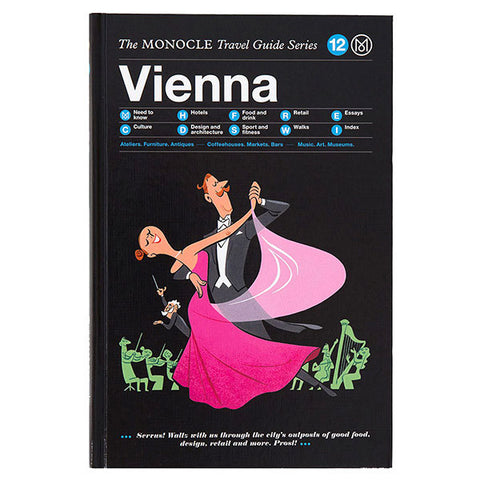 Vienna The MONOCLE Travel Guide