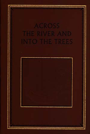 Across the River and Into the Trees (Leather Bound)