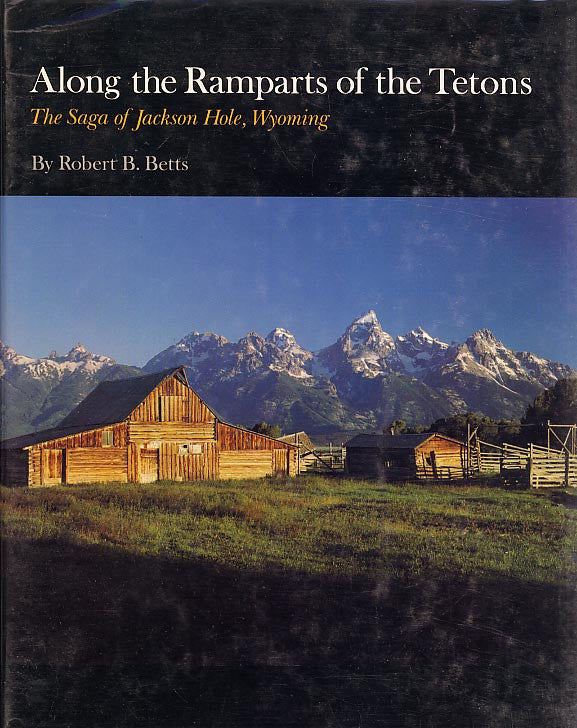 Along the Ramparts of the Teton (tradepaper)