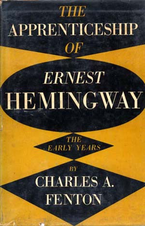 Apprenticeship of Ernest Hemingway, The