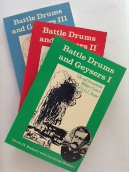 Battle Drums and Geysers (Vols. I, II, III)