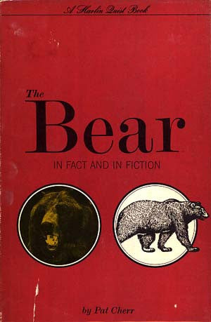 Bear in Fact and in Fiction, The