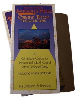 Bonney's Guide to Jackson's Hole & Grand Teton National Park (signed)