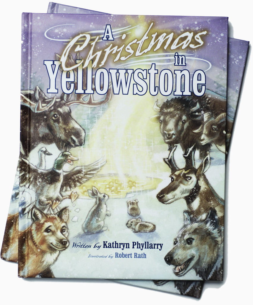 A CHRISTMAS IN YELLOWSTONE *Moon Beam Gold Award Winner*
