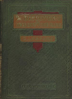 The Discovery of Yellowstone National Park 1870 (Copy 2)