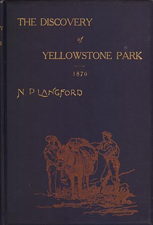 The Discovery of Yellowstone National Park 1870 (Copy 1)