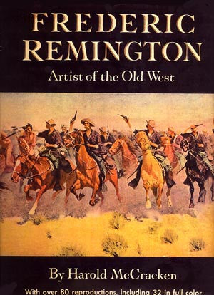 Frederic Remington: Artist of the Old West