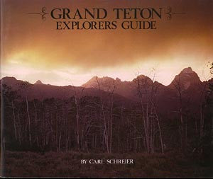 Grand Teton Explorers Guide (signed)