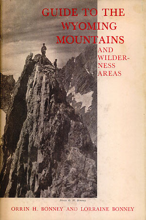 Guide to the Wyoming Mountains and Wilderness Areas (signed)