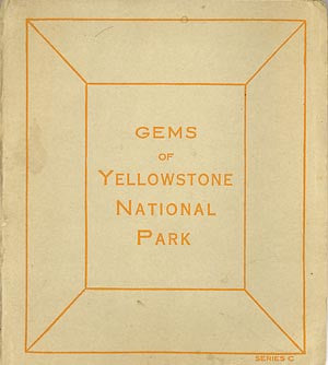 Gems of Yellowstone National Park