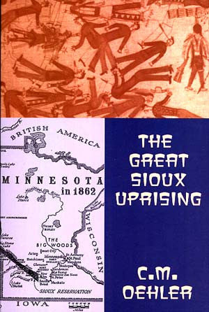 Great Sioux Uprising, The