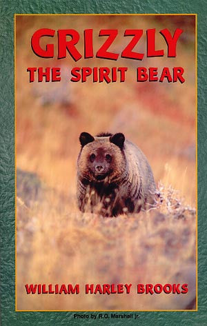 Grizzly: The Spirit Bear