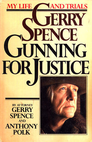 Gunning For Justice: My Life and Trials (signed)