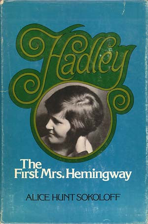 Hadley: The First Mrs. Hemingway