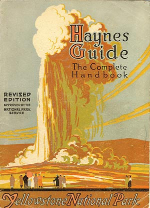 Haynes New Guide and Motorists' Complete Road Log of Yellowstone National Park-1921