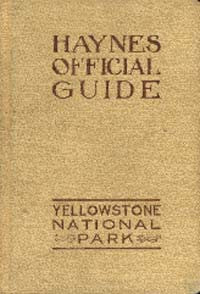 Official Guide: Yellowstone National Park - 1912