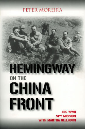 Hemingway on the China Front