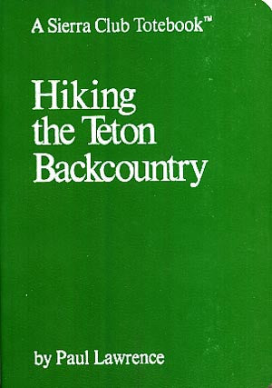 Hiking the Teton Backcountry