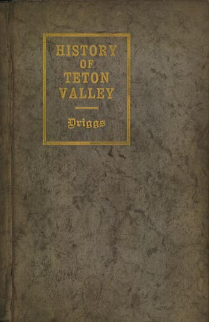 History of Teton Valley Idaho