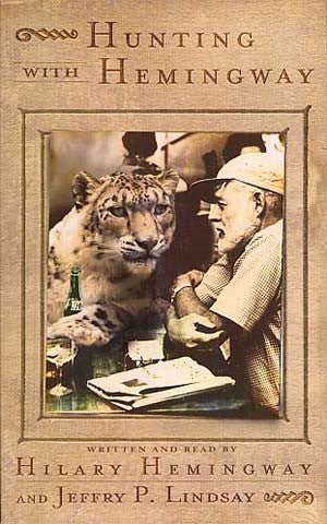 Hunting With Hemingway (audio cassette)