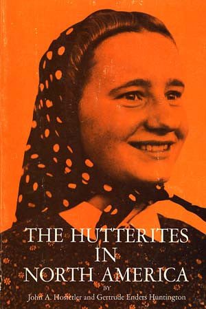 Hutterites in North America, The